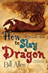 How To Slay a Dragon: Volume 1 (The J...