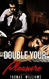 img - for BILLIONAIRE ROMANCE: Double Your Pleasure (Alpha Billionaire Romance Collection) (Romance Collection Mix: Multiple Genres) book / textbook / text book