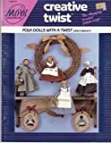 img - for Folk Dolls with a Twist (And a Walnut) Creative Twist MPR Associates book / textbook / text book