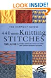 440 More Knitting Stitches: Volume 3 (The Harmony Guides)