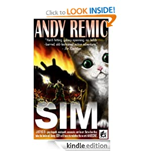 Kindle Book Bargains: SIM, by Andy Remic. Publisher: Anarchy Books (August 24, 2011)