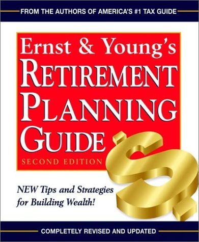 ernst-youngs-retirement-planning-guide-ernst-and-youngs-retirement-planning-guide-by-ernst-young-llp