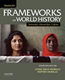 img - for Sources for Frameworks of World History: Volume 2: Since 1400 book / textbook / text book
