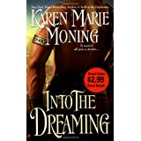 "Into the Dreamingvon ""Karen Marie Moning"""