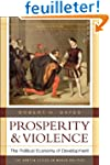 Prosperity and Violence - The Politic...