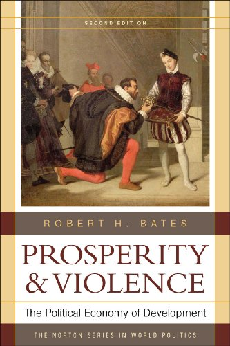 Prosperity & Violence: The Political Economy of...