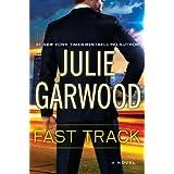 Fast Track ~ Julie Garwood