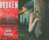 Broken (Women of the Otherworld)