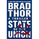 State of the Union: A Thriller (Scot Harvath Book 3) ~ Brad Thor
