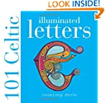101 Celtic Illuminated Letters