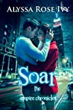 Soar (The Empire Chronicles #1)