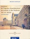 echange, troc Archives nationales - Agence d'architecture du louvres et des tuileries