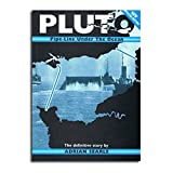 PLUTO: Pipe-Line Under the Ocean - The Definitive Story Adrian Searle