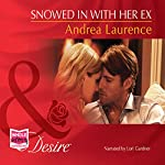 Snowed In with Her Ex | Andrea Laurence