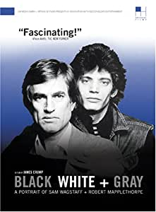 Black White + Gray: A Portrait of Sam Wagstaff + Robert Mapplethorpe