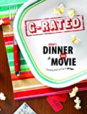 Group's Dinner and a Movie: G-Rated: Friendship, Faith, and Fun for All Ages