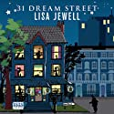 31 Dream Street (       UNABRIDGED) by Lisa Jewell Narrated by Glen McCready