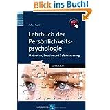 Lehrbuch der Persönlichkeitspsych... Motivation, Emotion und Selbststeuerung