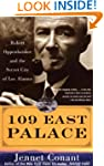 109 East Palace: Robert Oppenheimer a...