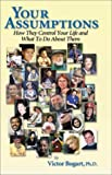 img - for Your Assumptions by Victor Bogart Ph.D (2000-09-05) book / textbook / text book