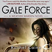 Gale Force: Weather Warden, Book 7 | [Rachel Caine]