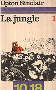 La jungle 1 par Upton Sinclair