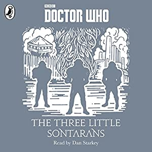 The Three Little Sontarans Audiobook