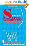 Super Schoppen Shopper 2012-2013: Ers...
