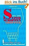 Super Schoppen Shopper 2012-2013: Ers...