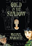 img - for Gold In the Shadow book / textbook / text book