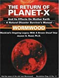 The Return of Planet-X: Wormwood