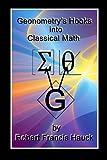 Geonometrys Hooks into Classical Math