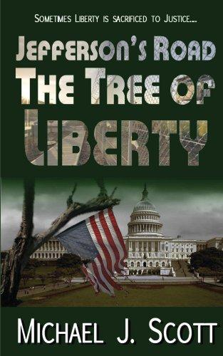 E-book - Jefferson's Road: The Tree of Liberty by Michael J. Scott