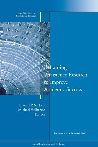 Reframing Persistence Research to Improve Academic...