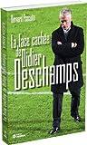 vignette de 'La face cachée de Didier Deschamps (Bernard Pascuito)'