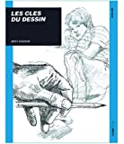 Les clés du dessin (French Edition) (2907601113) by Dodson, Bert