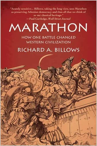 Marathon : how one battle changed Western civilization