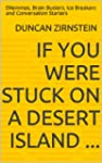 If You Were Stuck on a Desert Island...