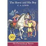 The Horse and His Boy, Full-Color Collector's Edition (The Chronicles of Narnia) ~ C. S. Lewis