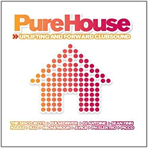 Vol. 2-Pure House Uplifting & Forward Club Sound