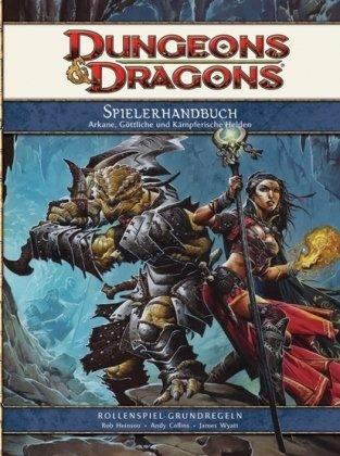 Spielerhandbuch 4. Edition: Ein Grundregelwerk für D&D