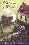 Malice In Miniature: A Dorothy Martin Mystery (0802733220) by Dams, Jeanne M.