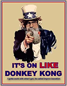Uncle Sam & Uncle Si It's on Like Donkey Kong Poster