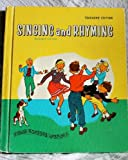 Singing and Rhyming: Our Singing World; Enlarged Edition, Teachers Edition