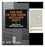 img - for The Rise of the Greek Socialist Party book / textbook / text book