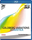 Bach: Goldberg Variations Acoustica (3D Blu Ray Audio) [Blu-ray]
