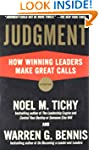 Judgment: How Winning Leaders Make Gr...