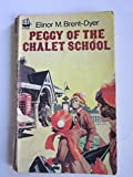 Peggy of the Chalet School (Armada) (0006903509) by Brent-Dyer, Elinor M.