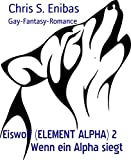 Image de Eiswolf (ELEMENT ALPHA) 2    Wenn ein Alpha siegt: Gay-Fantasy-Romance
