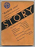 Story, Devoted Solely to the Short Story March 1934